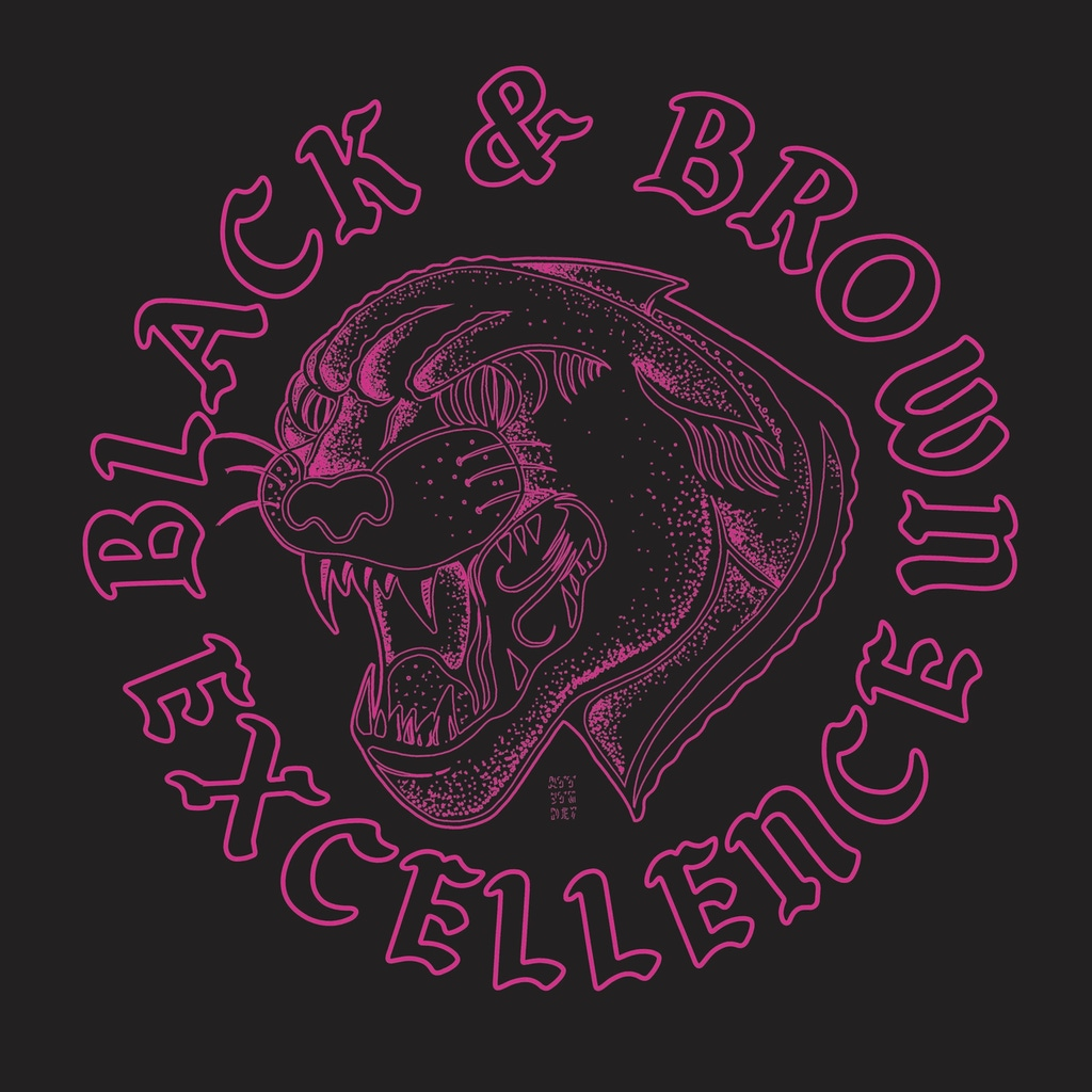 A fierce panther head in magenta linework on a black background. Encircling it are the words Black & Brown Excellence in Gothic font.